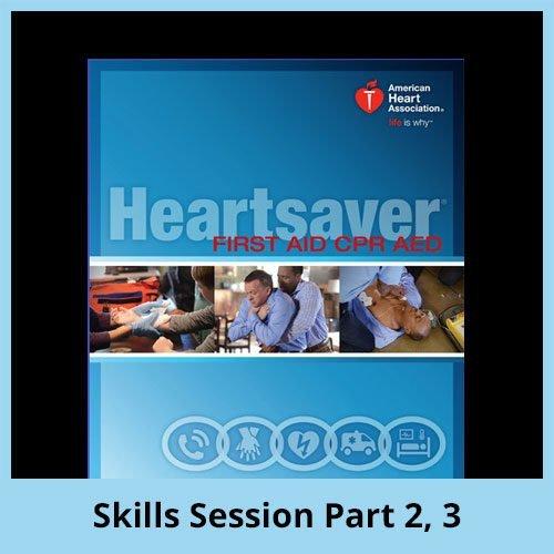 BLS Heartsaver Skills Session